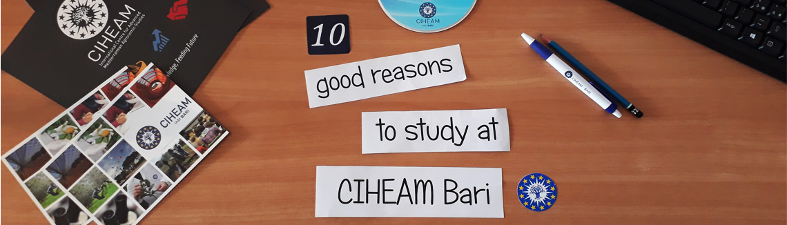 10 good reasons to study at CIHEM Bari